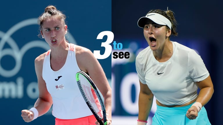 Three To See—Andreescu-Sorribes Tormo, Medvedev-RBA in Miami grit-fest